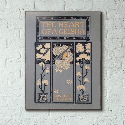 The heart of a Geisha  by Hugh Fraser Book Cover 1908 Wooden Poster